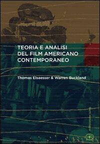 Teoria e analisi del film americano contemporaneo