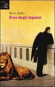 Eros degli inganni - Silvio Raffo - copertina