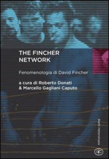 The Fincher network. Fenomenologia di David Fincher.pdf