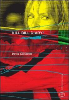 Kill Bill diary - David Carradine - copertina