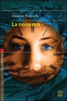 La nona ora - Maurizio Ponticello - copertina