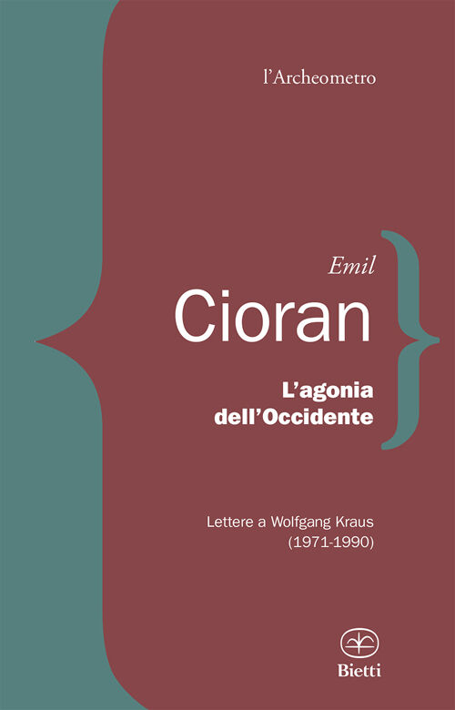 L' agonia dell'Occidente. Lettere a Wolfgang Kraus (1971-1990)