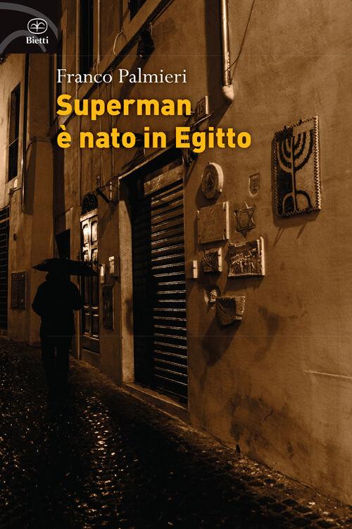 Superman è nato in Egitto