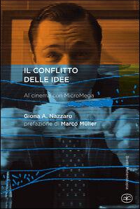 Il conflitto delle idee. Al cinema con MicroMega