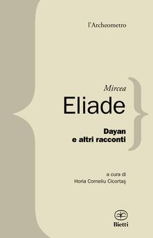 Dayan e altri racconti - Mircea Eliade - copertina