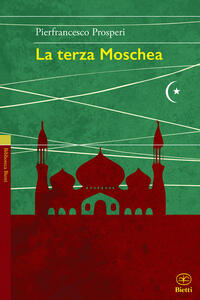 La terza moschea - Pierfrancesco Prosperi - copertina