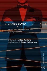 James Bond. Fenomenologia di un mito (post)moderno - copertina