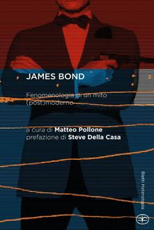 James Bond. Fenomenologia di un mito (post)moderno - copertina