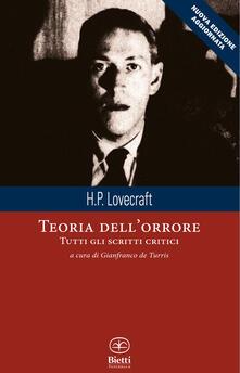 Teoria dell'orrore. Tutti gli scritti critici - Howard P. Lovecraft - copertina