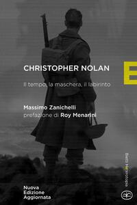 Chistopher Nolan. Il tempo, la maschera, il labirinto - Massimo Zanichelli - copertina