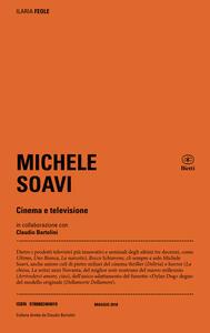 Libro Michele Soavi. Cinema e televisione Ilaria Feole