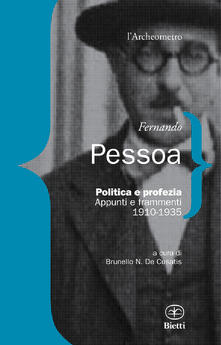 Lpgcsostenible.es Politica e profezia. Appunti e frammenti (1910-1935) Image