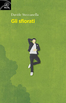 Gli sfiorati - Davide Steccanella - copertina