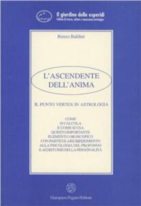 L' ascendente dell'anima. Il punto vertex in astrologia - Renzo Baldini - copertina