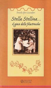 Stella stellina. Il gioco delle filastrocche