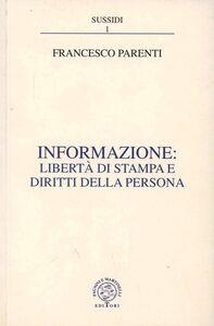 Informazione: libertà di stampa e diritti della persona