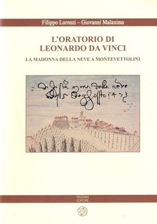 L' oratorio di Leonardo da Vinci. La Madonna della Neve a Monte Vettolini
