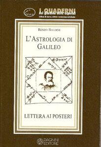 L' astrologia di Galileo. Lettere ai posteri