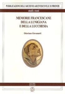 Memorie francescane della Lunigiana e della Lucchesia