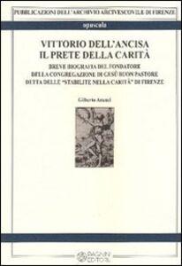 Vittorio Dell'Ancisa il prete della carità
