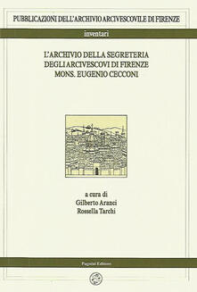 L archivio della segreteria degli arcivescovi di Firenze mons. Eugenio Cecconi.pdf