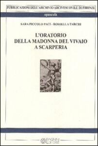 L' oratorio della Madonna del vivaio a Scarperia