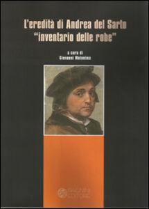 L' eredità di Andrea del Sarto «inventario delle robe»