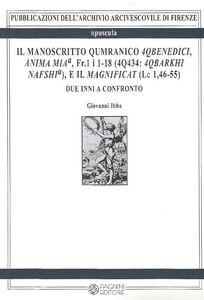 Il manoscritto Qumranico 4Qbenedici, anima mia, Fr. 1 i 1-18 (4Q434. 4qbarkhi nafshia), e il magnificat (Lc 1,46-55)