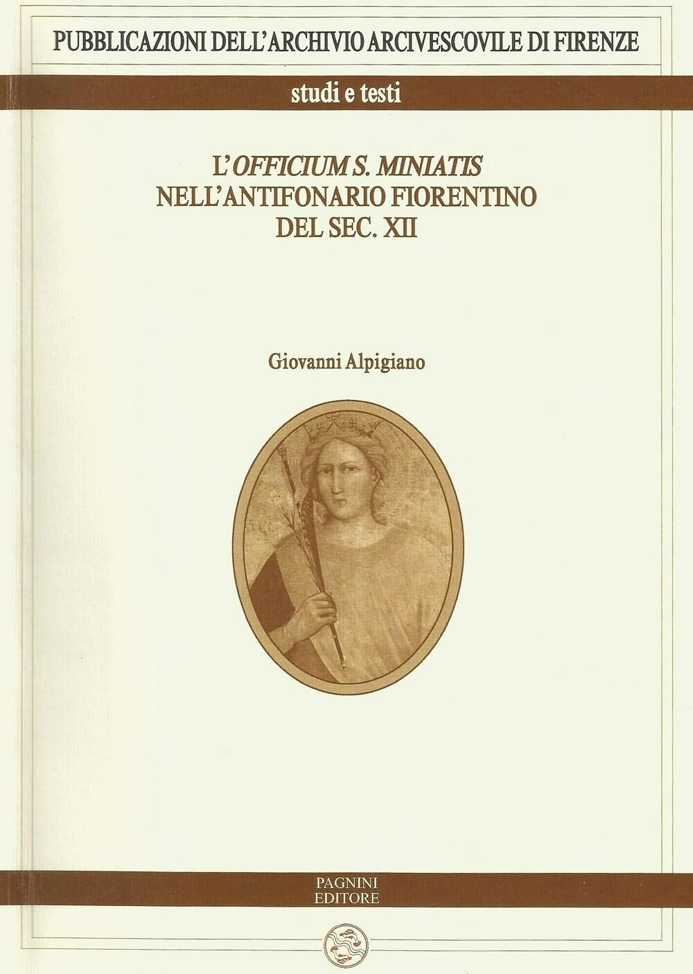 L' officium S. Miniatis nell'antifonario fiorentino del XII secolo. Con CD Audio