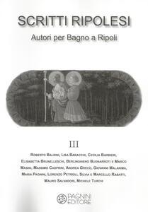 Scritti ripolesi. Autori per Bagno a Ripoli. Vol. 3