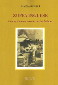 Listadelpopolo.it Zuppa inglese. Un atto d'amore verso la cucina italiana Image