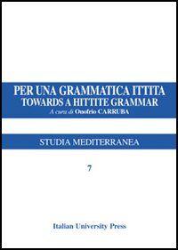 Per una grammatica ittita-Towards a hittite grammar