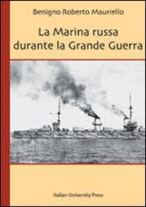 La marina russa durante la grande guerra