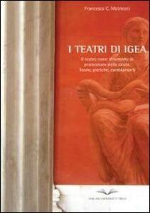 I teatri di Igea