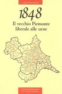 1848. Il vecchio Piemonte liberale alle urne