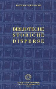 Biblioteche storiche disperse