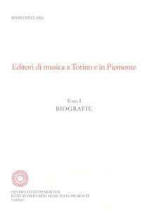 Editori di musica a Torino e in Piemonte. Biografie, cataloghi