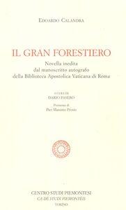 Il gran forestiero. Novella inedita dal manoscritto autografo della Biblioteca Apostolica Vaticana