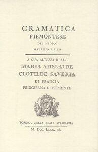 Grammatica piemontese (rist. anast. 1783)