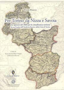 Per Torino da Nizza a Savoia. Le opzioni del 1860 per la cittadinanza torinese da un fondo dell'archivio storico della città di Torino