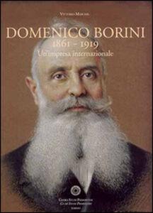 Domenico Borini 1861-1919. Un'impresa internazionale
