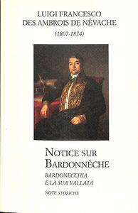 Bardonecchia e la sua vallata. Notizie storiche. Ediz. italiana e francese