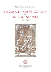 La casa di Misericordia in Borgo Nuovo (1854-2014)