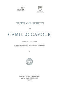Tutti gli scritti di Camillo Cavour