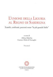 Camfeed.it L' unione della Liguria al Regno di Sardegna. Scambi, confronti, percorsi verso «la più grande Italia» Image