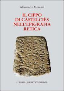 Il cippo di Castelciès nell'epigrafia retica