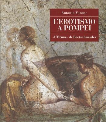 L' erotismo a Pompei