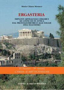 Ergastería. Impianti artigianali ceramici ad Atene ed in Attica dal protogeometrico alle soglie dell'ellenismo