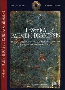 Tessera paemeiobrigensis. Un nuovo editto di Augusto dalla Transduriana provinciae l'imperium proconsulare del princeps