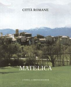 Città romana. Vol. 1: Matelica.